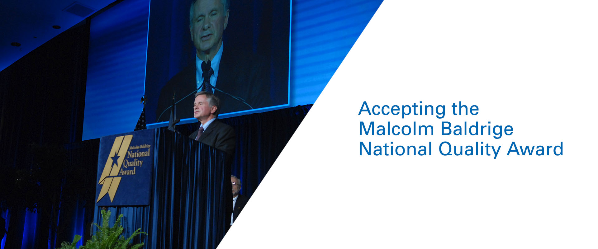 Accepting the Malcolm Baldrige National Quality Award